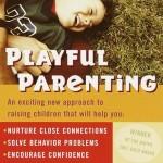 Playful Parenting … at work – adică pus în practică, pe pielea mea